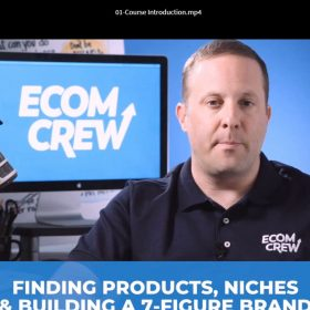 Download EcomCrew – Product Niche Brand & Importing From China
