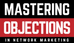 Eric Worre – Mastering Objections